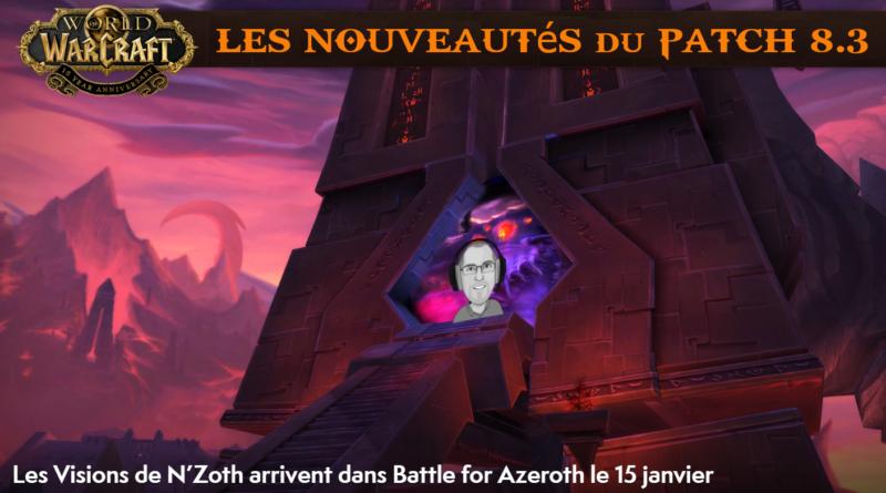 nouveautés patch 8.3 Nzoth