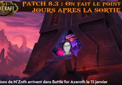 avis patch8.3 wow
